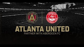 Atlanta United announces partnership with Aberdeen FC