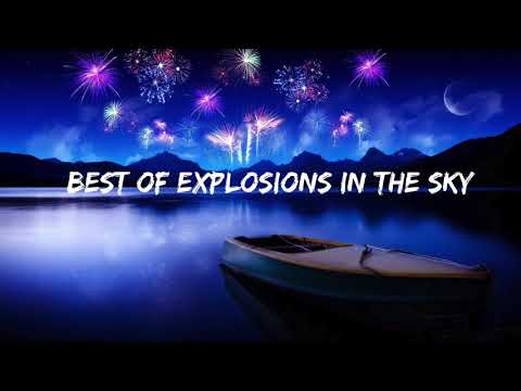Best of Explosions in the Sky