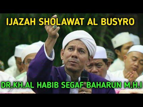 Sholawat Al Busyro Ijazah Al Habib Segaf Baharun