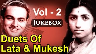 Best of Lata Mangeshkar & Mukesh Duets - Vol 2 - Top 10 Lata Mukesh Songs