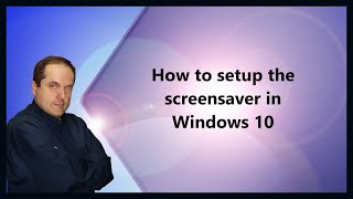 how to setup the screensaver in windows 10