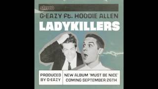Lady Killer G-Eazy