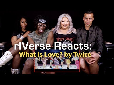 RIVerse Reacts: What Is Love? By Twice - M/V Reaction