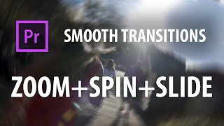 Premiere Pro Preset: Smooth Transitions | ZOOM + SPIN + SLIDE |