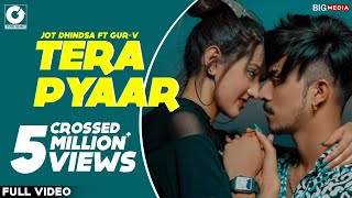 Tera Pyaar (Official Video) Narula Couples | Jot & Gur-v | Afsana Khan | Latest Punjabi Songs 2020