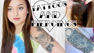 MY TATTOOS & PIERCINGS