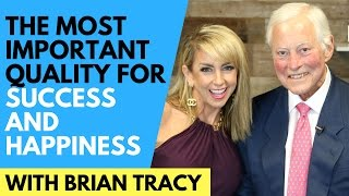 Brian Tracy | The Most Important Quality For Success & Happiness | 3 Tips with Chalene Johnson