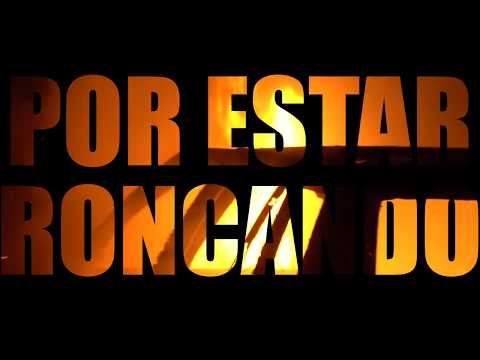 Por estar Roncando (official video) Pacho el Antifeca