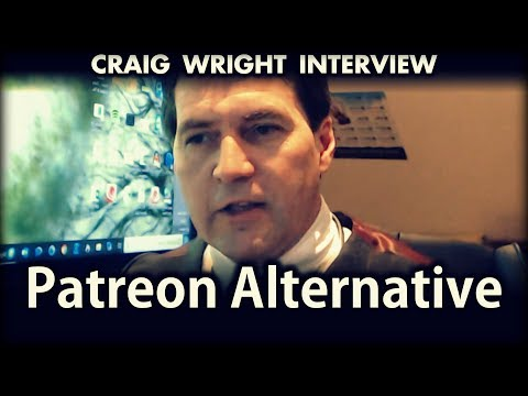 Bitcoin As Patreon Alternative | Craig Wright