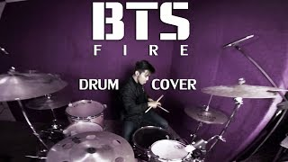 BTS (방탄소년단) - FIRE (불타오르네) - Drum Cover by IXORA