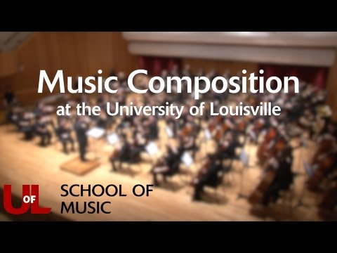 Music Composition at the University of Louisville