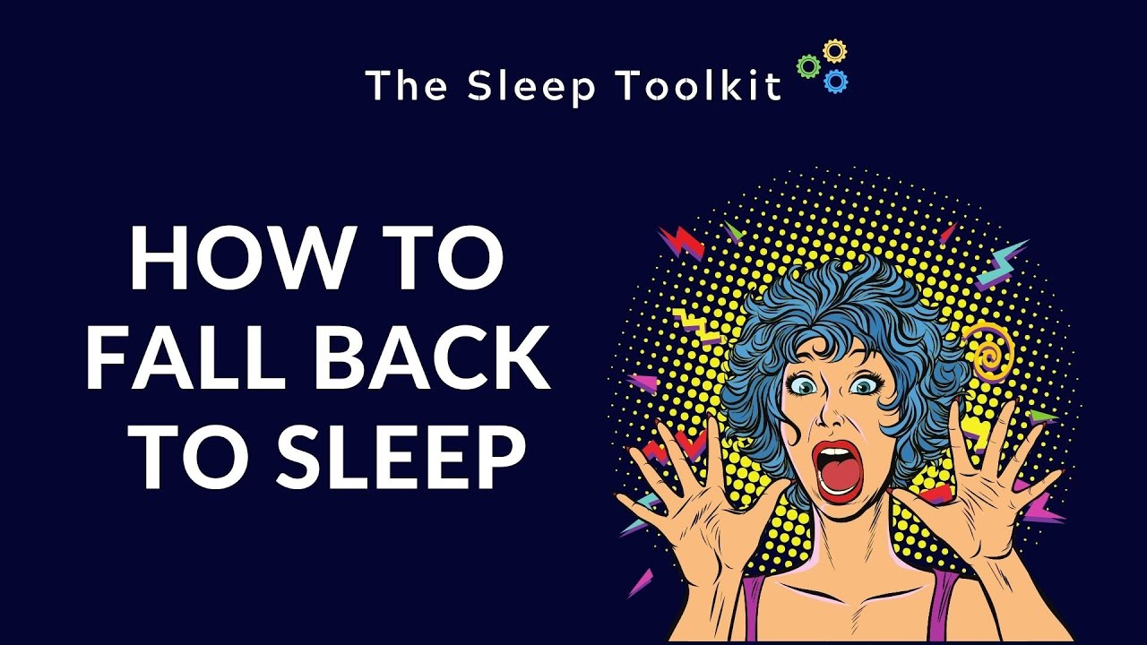 How to fall back to sleep