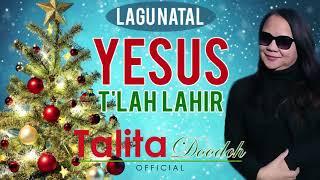 YESUS TLAH LAHIR – TALITA DOODOH -  Lagu Natal Terbaru | Talita Doodoh Official