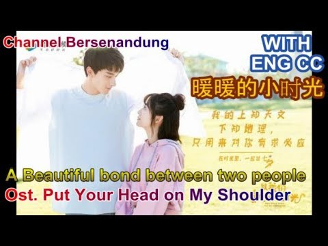 Eng/Indo Sub Ost Put Your Head On My Shoulder - A Beautiful Bond Between Two People (兩人份美好 - 李俊毅)