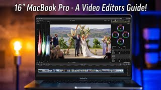 "16"" MacBook Pro - What Video Editors need to know!"