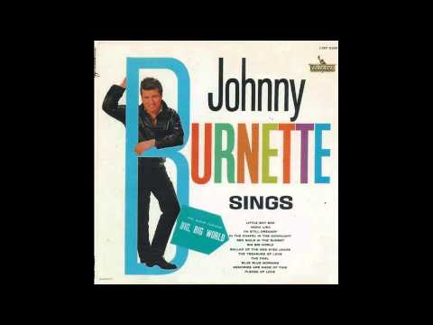 Johnny Burnette  ~  Little boy sad