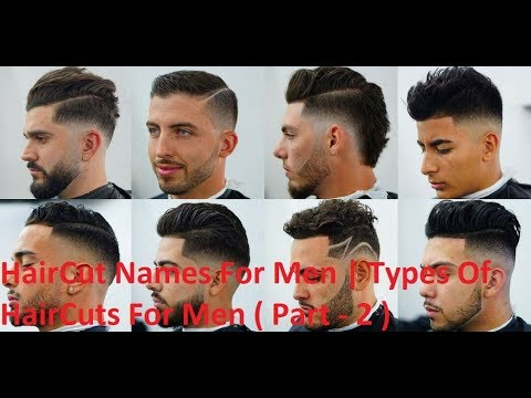 Haircut Names For Men 2019 | Types of Haircuts For Men 2019 ...