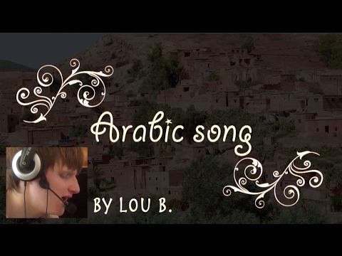 maquette 2017 Arabic song by Lou B  (avant texte en vrai arabe)