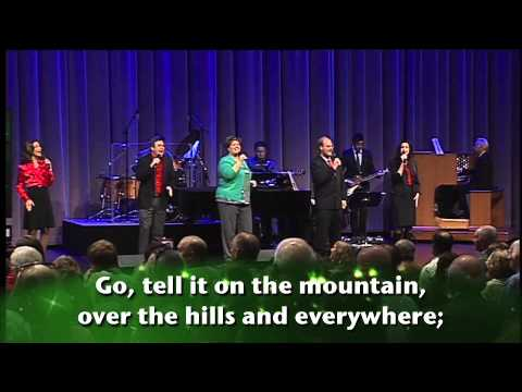 Go, Tell It on the Mountain - LIVE at Thomas Road Baptist Church