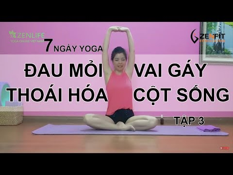 7 ngày Yoga CHỮA BỆNH ĐAU MỎI VAI GÁY -THOÁI HÓA ĐỐT SỐNG CỔ - Tập 3/ Nguyễn Hiếu Yoga