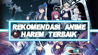 TERBARU!!! 15 REKOMENDASI ANIME GENRE HAREM TERBAIK