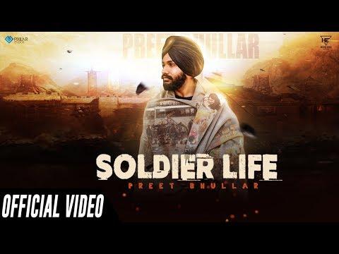 Soldier Life (Official Video)   Preet Bhullar   New Punjabi Songs 2019   Latest Punjabi Songs 2019