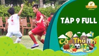 Cầu thủ nhí 2017 | Tập 9: Nguyễn Hồng Sơn dẫn dắt, Cầu thủ nhí 2017 áp đảo trận gặp Lotte Kids FC