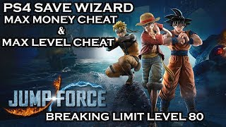 [PS4] Jump Force - Max Money & Max Level Cheat - Breaking Limit Level 80 - PS4 Save Wizard