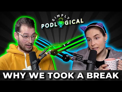 Why We Took A Break From YouTube - SimplyPodLogical #1