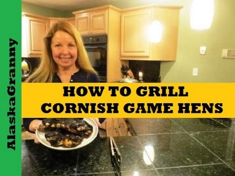 How To Grill Cornish Game Hens Or Quail