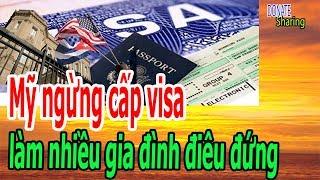 Mỹ ng,ừ,ng cấp visa l,à,m nh,i,ề,u gia đình đ,i,ê,u đ,ứ,ng - Donate Sharing