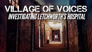 Village of Voices   Investigating Letchworth's Hospital with J&M Explorations