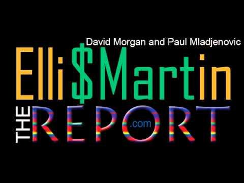 Ellis Martin Report with David Morgan and Paul Mladjenovic--Obamacare and The New Amerika