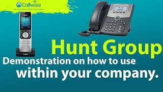 Demonstration On How To Use Hunt Groups Within Your Company | Callwise