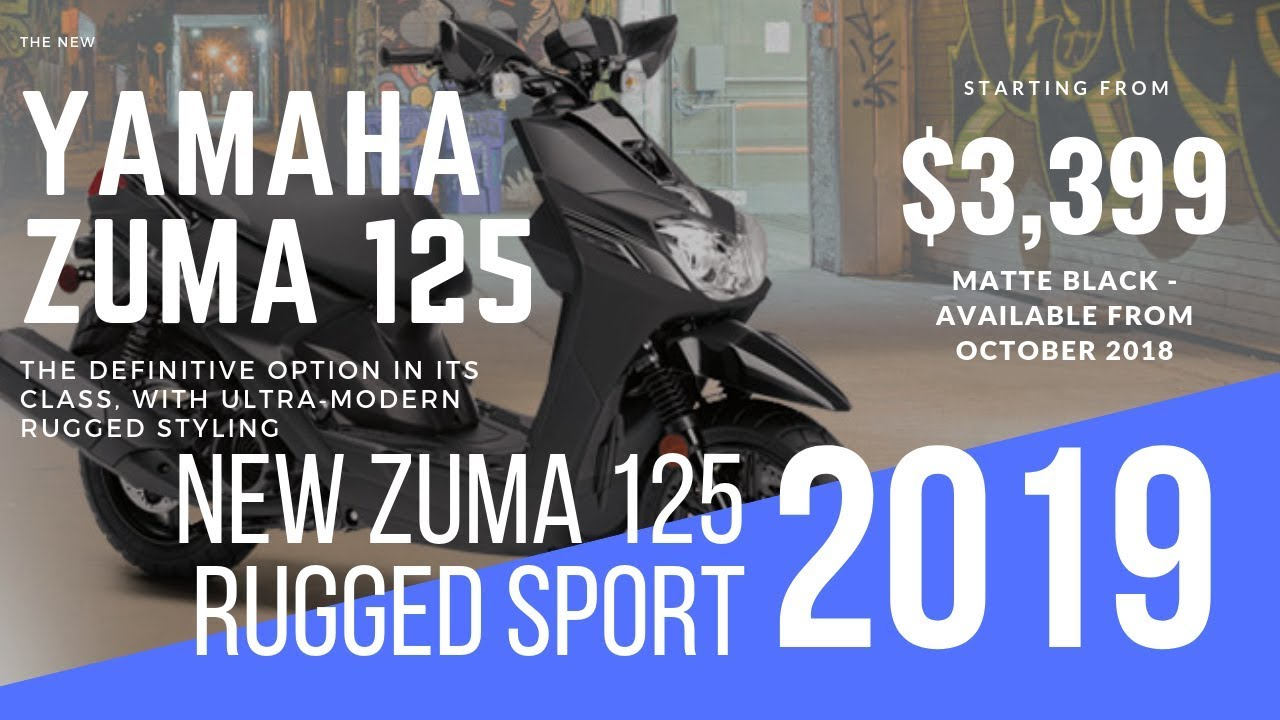 New 2019 Yamaha ZUMA 125 Rugged Sport