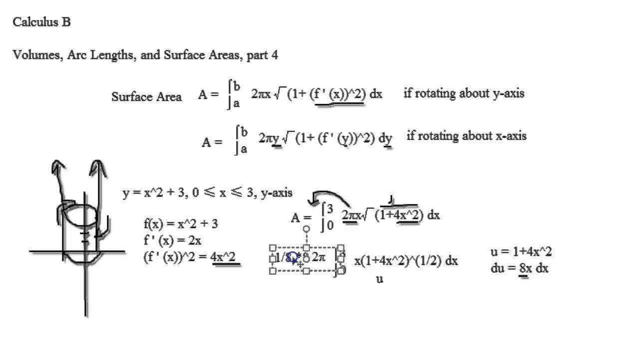 Calculus B Volumes, Arc Lengths, Surface Area, Part 4