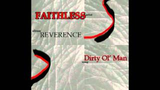 Faithless-Dirty Ol