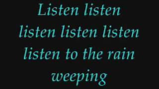 Listen To the Rain - composed by Amy Lee- Lyrics