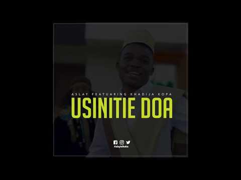 Aslay - Usiitie Doa (Official Audio)