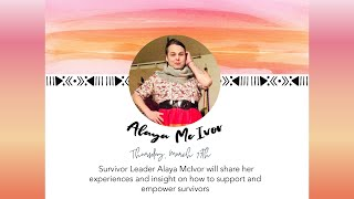 Meet the Survivors: Live Storytelling + Q&A with Alaya McIvor