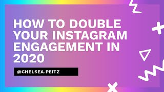 How to Double Your Instagram Engagement in 2020