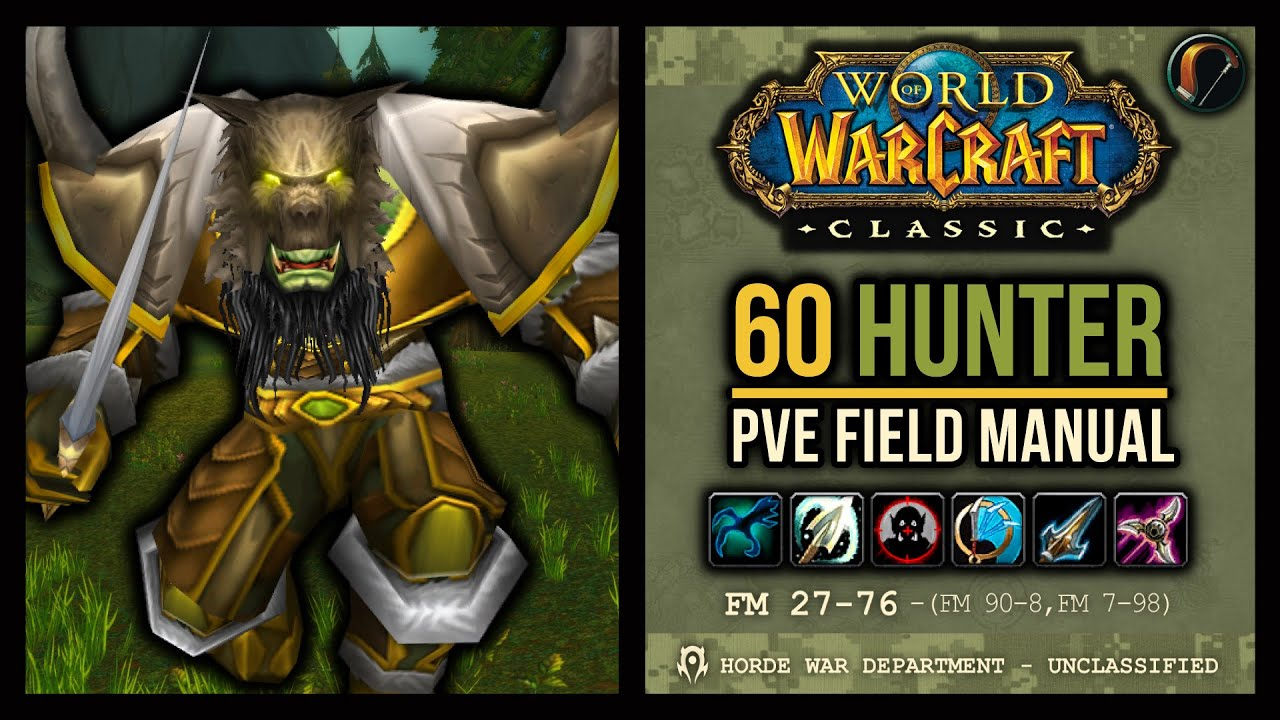 Classic WoW: 60 Hunter PvE Field Manual (Pets, Rotation, Talents, BiS Gear,  Stat Weights, etc!)