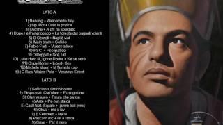 Underground Hip Hop Napoletano Mixtape Rap Italiano (La Famiglia 13 Bastardi Clan Vesuvio CRayzWalz)