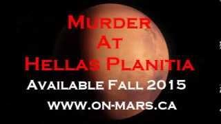 Book Teaser - On Mars: Murder at Hellas Planitia