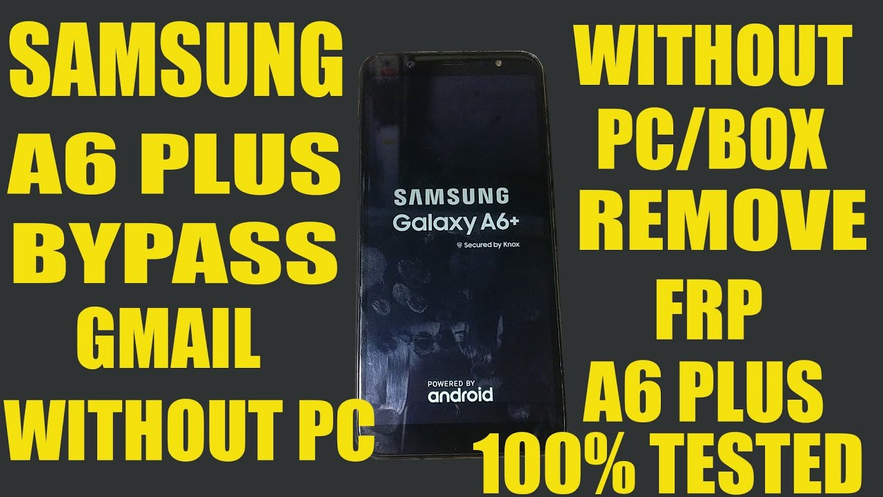Samsung A6 plus frp bypass without pc