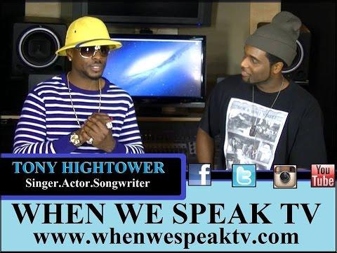 Tony Hightower Interview on When We Speak