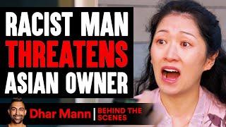RACIST MAN Threatens ASIAN OWNER (Behind-The-Scenes) | Dhar Mann Studios