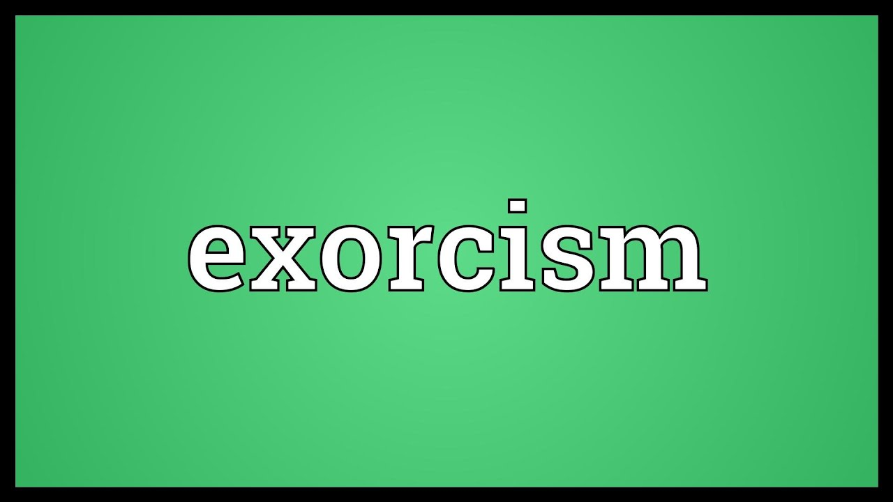 exorcism meaning