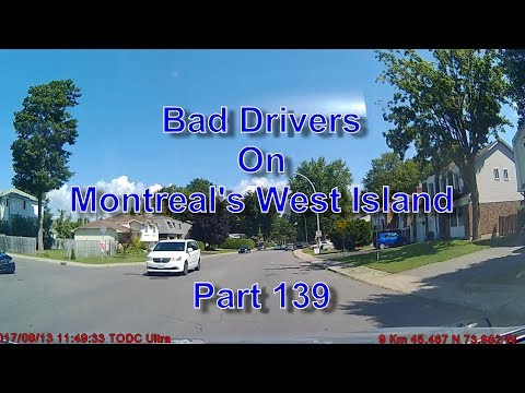 Bad Drivers on Montreal's West Island Part 139