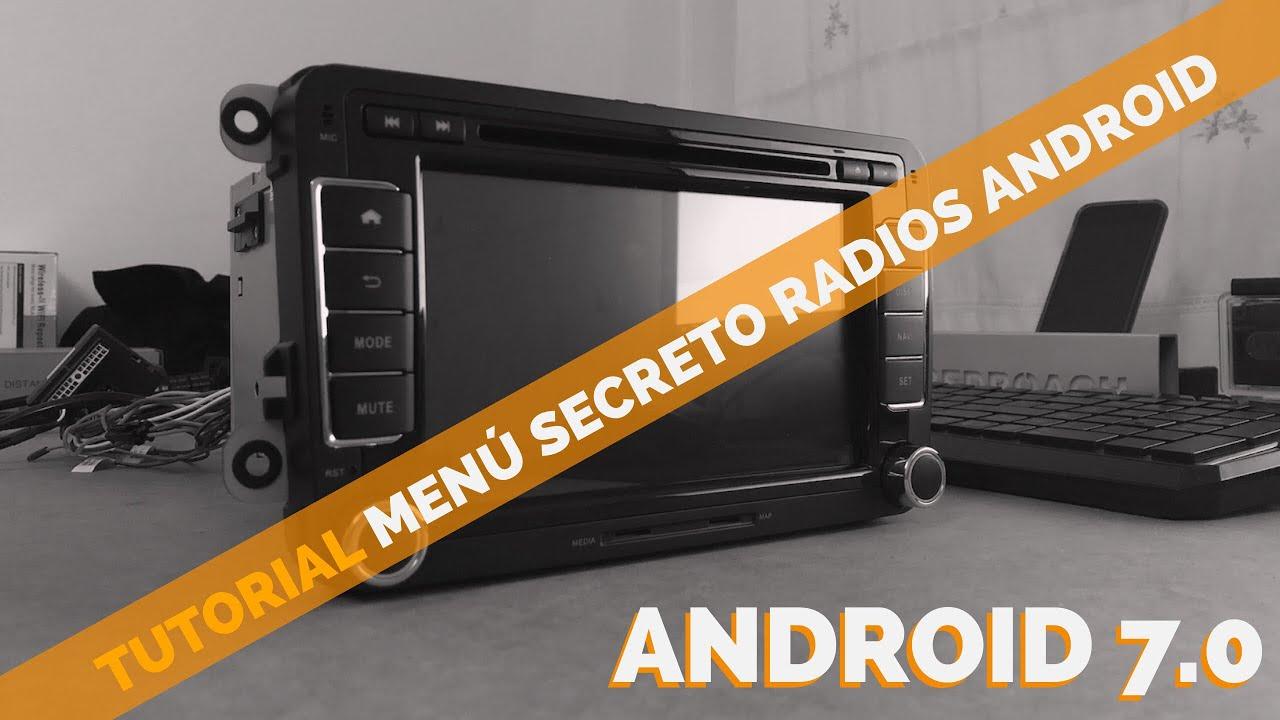 Acceder al MENÚ SECRETO (Secret menu) radios android chinas (henhaoro)